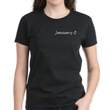 """January 0"" printed on a Tee"
