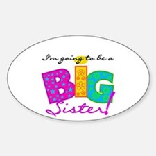 Going to be a Big Sister Decal