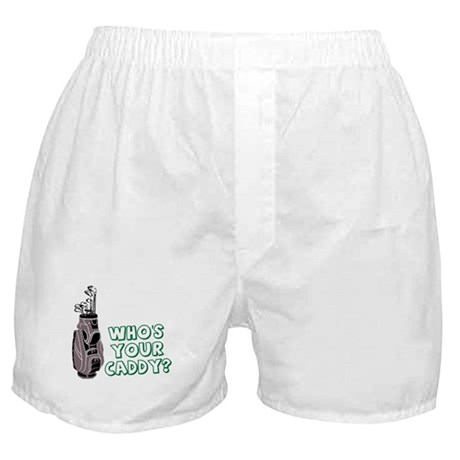 Who's Your Caddy? Boxer Shorts