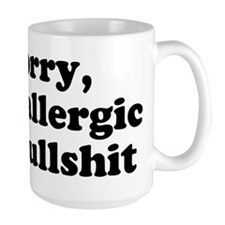 allergic to bs Mug