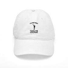 Take Me Golfing Baseball Cap