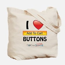 I Love Add-to-Cart Buttons Tote Bag
