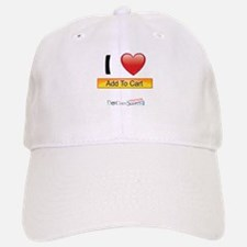I Love Add-to-Cart Buttons Baseball Baseball Cap
