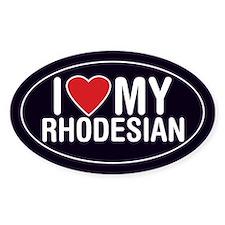 I Love My Rhodesian Ridgeback Oval Sticker/Decal