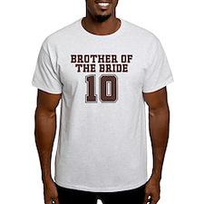 Uniform Bride Brother 10 T-Shirt