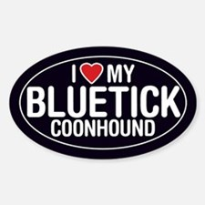 I Love My Bluetick Coonhound Oval Sticker/Decal