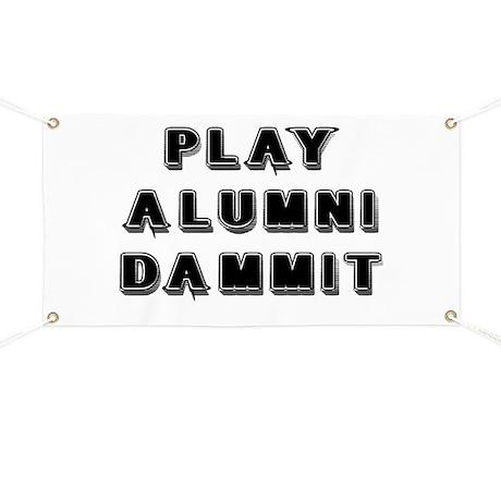 Play Alumni Dammit Banner