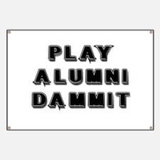 Play Alumni Dammit Banner