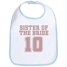 Pink Bride Sister 10 Bib