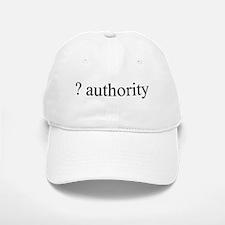 question authority Baseball Baseball Cap