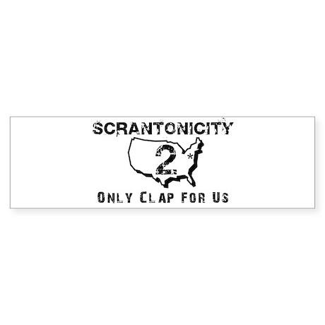 Scrantonicity 2 Only Clap For Sticker (Bumper)