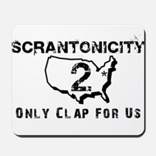 Scrantonicity 2 Only Clap For Mousepad