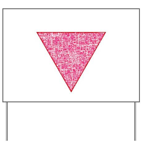 Vintage Pink Triangle Yard Sign