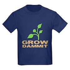Grow Dammit T