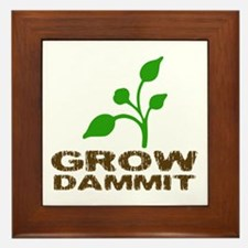 Grow Dammit Framed Tile