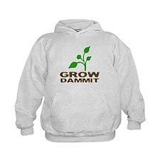 Grow Dammit Hoody