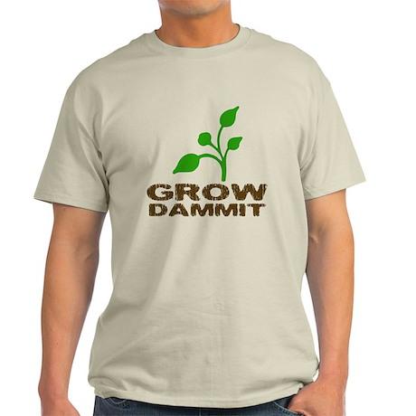 Grow Dammit Light T-Shirt