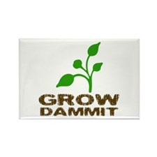 Grow Dammit Rectangle Magnet
