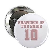 "Pink Bride Grandmother 10 2.25"" Button"