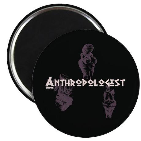 "Anthropologist 2.25"" Magnet (10 pack)"