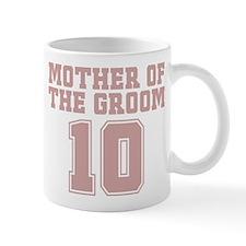 Pink Groom Mother 10 Mug