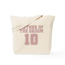 Pink Groom Mother 10 Tote Bag