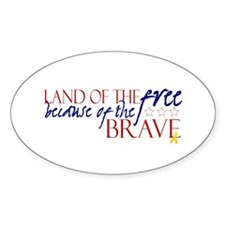 Land of the free ... brave Decal
