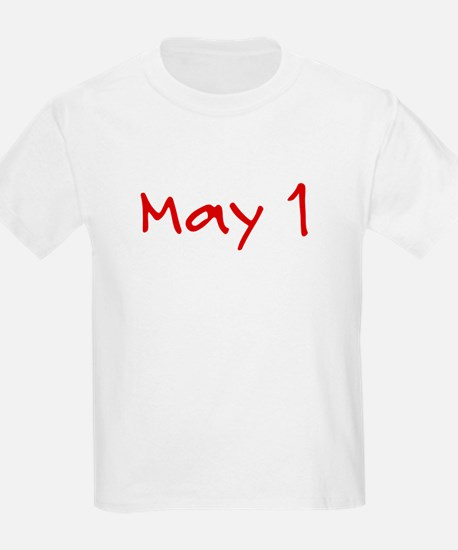"""May 1"" printed on a T-Shirt"