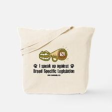 I Speak Tote Bag