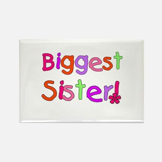 Biggest Sister Rectangle Magnet
