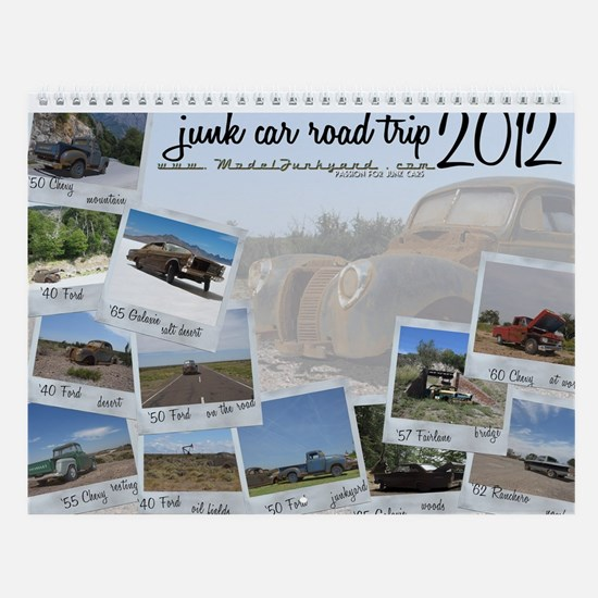 Junk Car Road Trip - 2013 Calendar - Junkyard Art