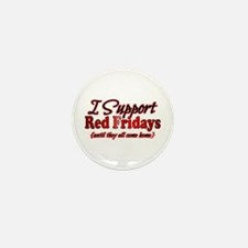 I support Red Fridays Mini Button (100 pack)