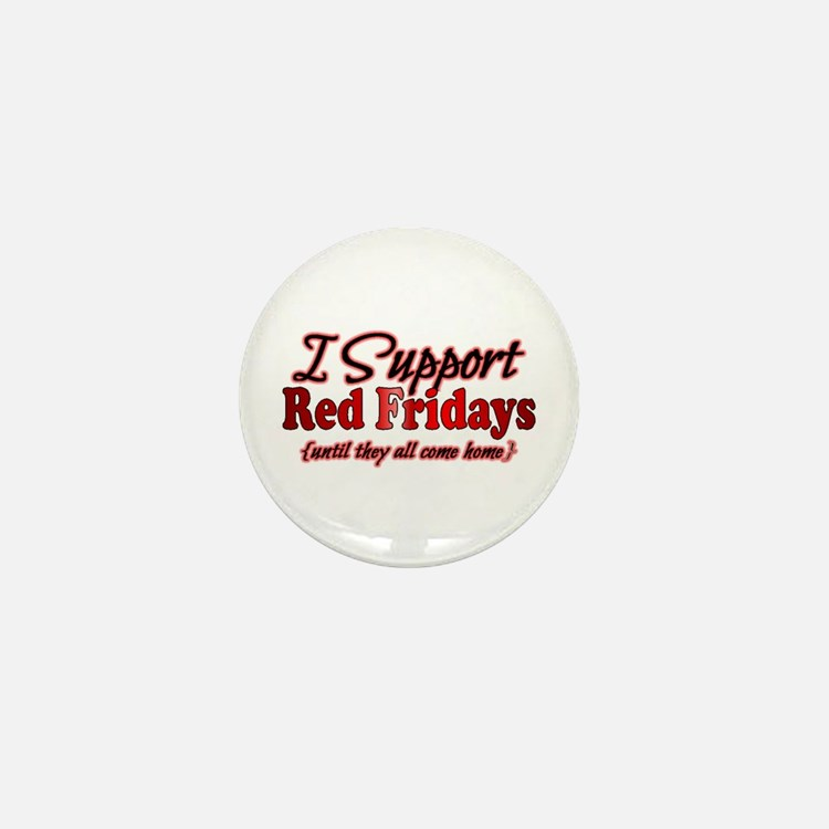 I support Red Fridays Mini Button