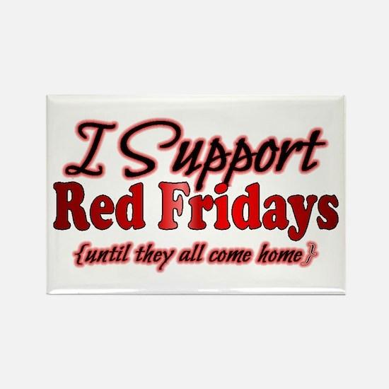 I support Red Fridays Rectangle Magnet