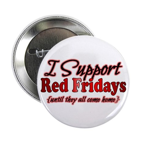 """I support Red Fridays 2.25"""" Button"""