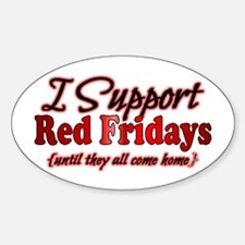 I support Red Fridays Sticker (Oval)