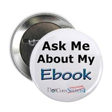 """Ask Me About My eBook 2.25"""" Button"""