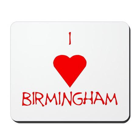 I Love Birmingham Mousepad