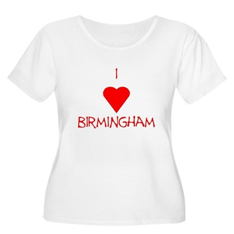 I Love Birmingham Women's Plus Size Scoop Neck T-S