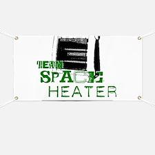 Team Space Heater Banner