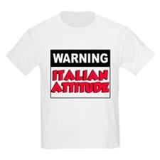 Warning Italian Attitude T-Shirt