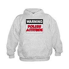 Warning Polish Attitude Hoodie