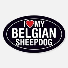 I Love My Belgian Sheepdog Oval Sticker/Decal