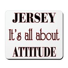 Jersey Attitude Mousepad