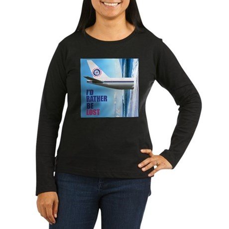 I'd Rather Be LOST Women's Long Sleeve Dark T-Shir