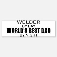 World's Best Dad - Welder Bumper Bumper Sticker