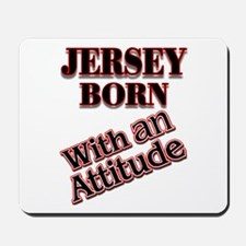 born in Jersey Mousepad