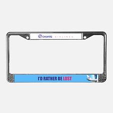 I'd Rather Be LOST License Plate Frame