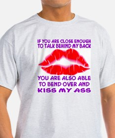 Bend Over And Kiss My Ass T-Shirt