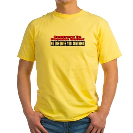 No One Owes You Anything Yellow T-Shirt